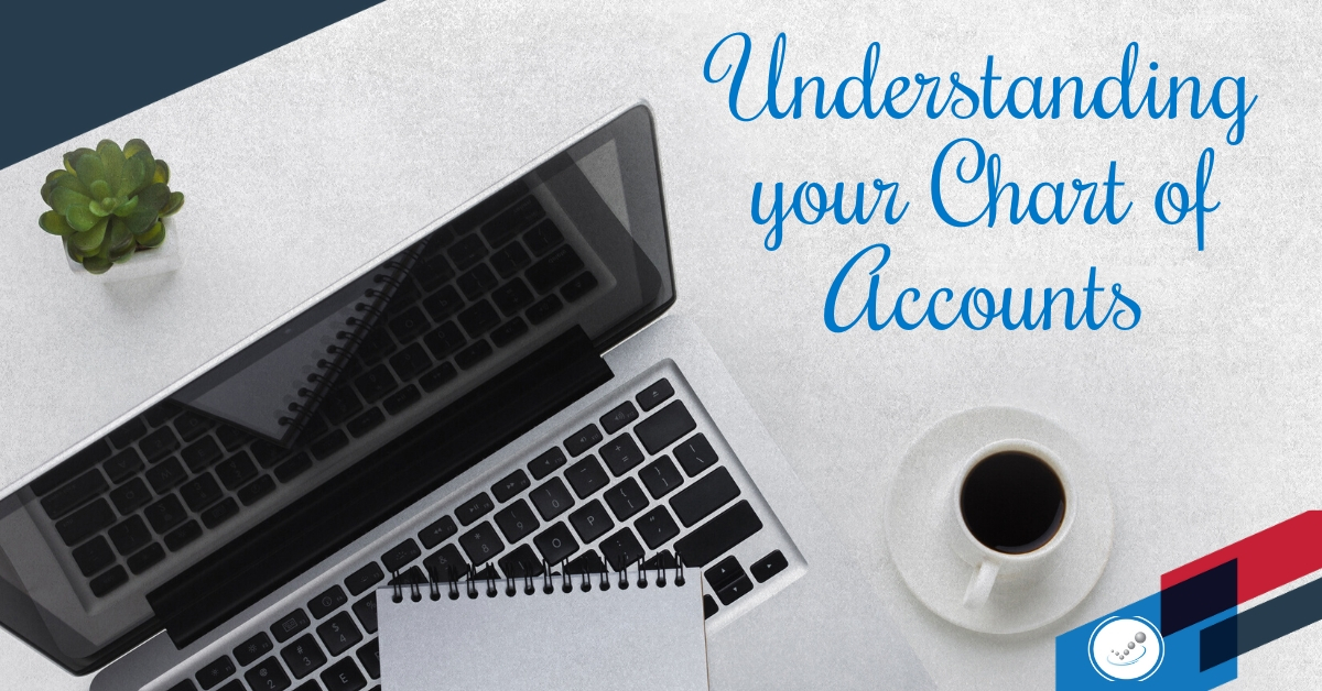 Understanding your Chart Of Accounts (COA)
