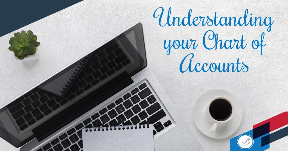 Understanding your Chart Of Accounts (COA)