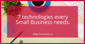 7 technologies every Small Business should have