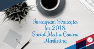 Instagram Strategies for 2018